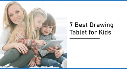 Best Drawing Tablet for Kids